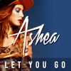 Ashea-Let You Go- Radio Edit