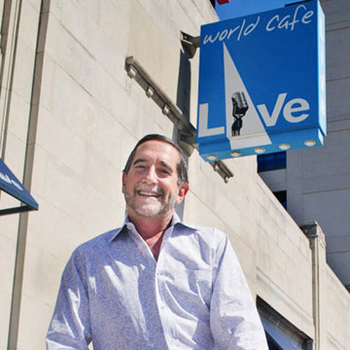 World Cafe Live Owner Hal Real Reflects On Ten Years For The Xpn Morning Show