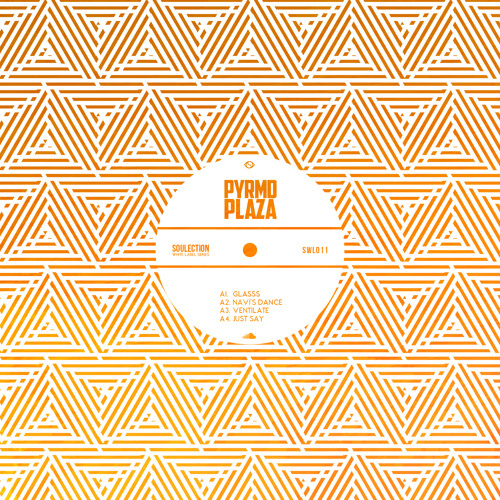 PYRMDPLAZA - Soulection White Label: 011