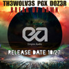TH3WOLV3S, PGX, D0Z3R - Break of Dawn (TEASER)[EMPIRE AUDIO] Beatport Release Date 10/27
