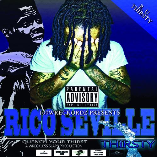 Rico Seville - Thirsty