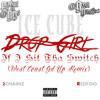 Ice Cube - Drop Girl Ft Red Foo & 2 Chainz (West Coast Gangsta Remix)