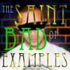Saint Of Bad Examples By Sparkle D Motion
