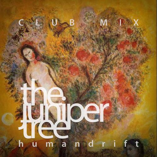 The Juniper Tree (club mix)