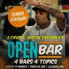 Chris Brown - #LIFOFF Open Bar Freestyle