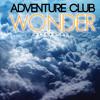 Adventure Club - Wonder (Lumitrac Mix)