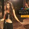 Manali Trance - Yo Yo Honey Singh - The Shaukeens ( Movie 2014 )