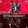 Dj Deepa Feat  Jazzy B │ Kaur B - Mittran De Boot - Dhad Mix