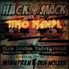 TIMO MANDL // HÄCK MÄCK Meets MINUPREN | DEH NOIZER | TIMO MANDL @ LONDON UNDERGROUND LUDWIGSHAFEN