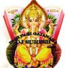 Pahi Pahi Gajanana Song Mixing By Deej Suresh From Hyd Call Me 7799188133