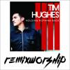 Happy Day (Remix) - Tim Hughes x Remix Worship
