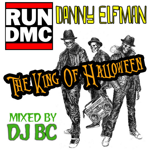 The King of Halloween (RUN DMC vs Danny Elfman)