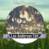 Baby D - Let Me Be Your Fantasy (Leo Anderson Edit) ★FREE DOWNLOAD★