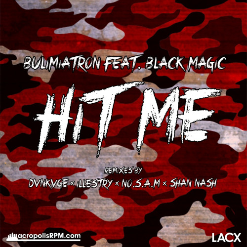 BUL!M!ATRON feat. BLACK MAGIC - Hit Me (Original Mix)