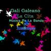Gali Galeano - La Cita