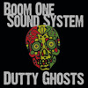 Dutty Ghosts [FREE DOWNLOAD] by Boom One Sound System