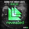 Dannic ft Bright Lights -Dear Life(Daxsen & BHM vs Dear Life Acapella) [PREVIEW] [Dance Republic UK]