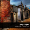 Tony Kasper - October 2014 Studio Mix