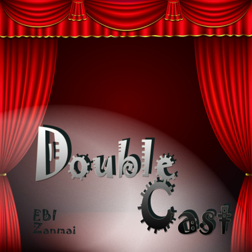 2nd Extra Album 『Double Cast』 Demo
