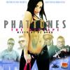 Download PHATTUNES The Mixtape vol.1 Mp3