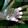 Febby's My-Name - I Found My Angel