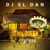 DJ El Dan & Siko Ruiz - You Are My Queen (Papaya)
