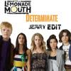 Lemonade Mouth - Determinate  (Jerry Remix)
