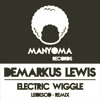 Electric Wiggle - Demarkus Lewis - Manyoma Records