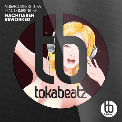 Nachtleben (Reworked) - Murano meets Toka(Snippet) - 2014 by