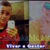 Mc Luka Part Mc Jotta - Viver & Ga$tar (ThonProduções)2014