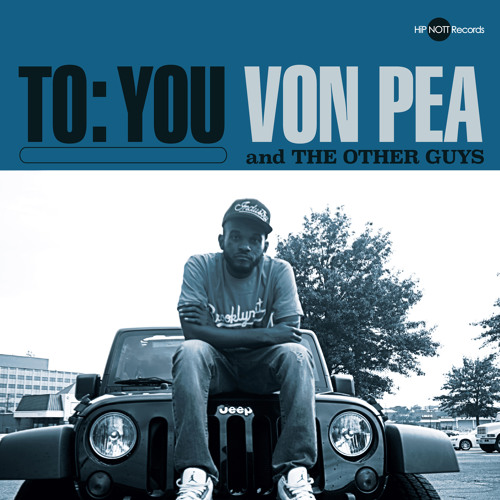 Von Pea: So East Coast [prod by The Other Guys]