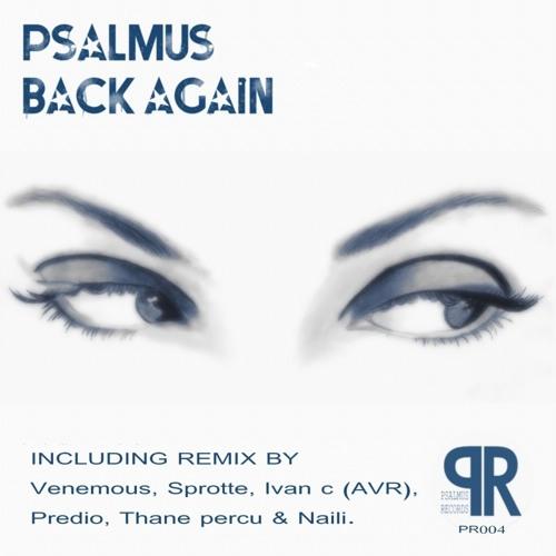 Psalmus - back again (original  mix)