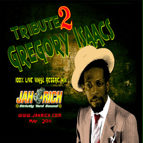 Gregory Isaacs Tribute MIX CD by Jah Rich