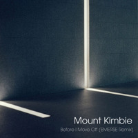 Mount Kimbie - Before I Move Off (Emerse Remix)