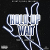 Free Download HOLD UP WAIT Produced by @LarryBeats Mp3