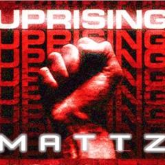 Mattz - Uprising (Original Mix)