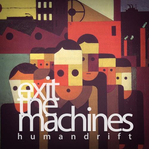 Exit the Machines (original mix)
