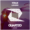 Yrax - Lovers (OUT NOW!) mp3