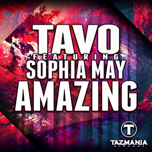 Tavo Feat Sophia May-Amazing (Radio Mix)