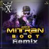 Mitran De Boot Remix - Jazzy B & Kaur B ft Dr Zeus - (DJ Xtatic)