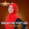 Indah Nevertari - Eyes On Me (Rising Star Indonesia)