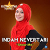 Indah Nevertari - Show Me (Rising Star Indonesia)