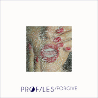 Pr0files - Forgive
