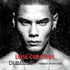 Dimello ft. French Montana - Lose Control