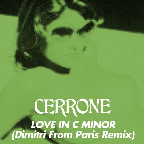 Cerrone - Love In C Minor (Dimitri From Paris Remix)