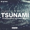 Tsunami - DVBBS And Borgeous (DJ Grace & DJ Bhuvnesh Remix)
