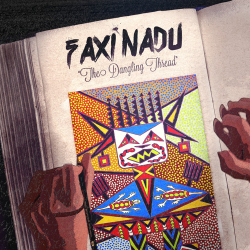 Faxi Nadu - The Dangling Thread - 05 - The Dangling Thread (Sun Station Recs 2014)