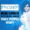 Demi Lovato - Let It Go [ost. Frozen] (Vince Pepper Remix) FREE DOWNLOAD
