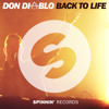 Don Diablo - Back To Life (Out Now!)