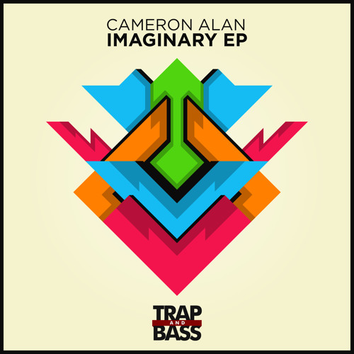 Cameron Alan - Imaginary EP [Out NOW]